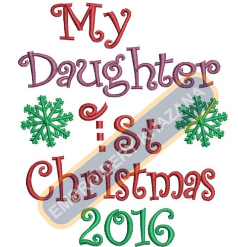 My First Daughter Christmas 2016 Embroidery Designs