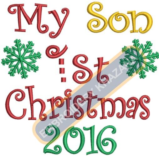 My First Son Christmas 2016 Embroidery Designs
