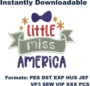 Little Miss America Embroidery Designs