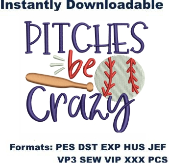 Pitches Be Crazy Embroidery Designs