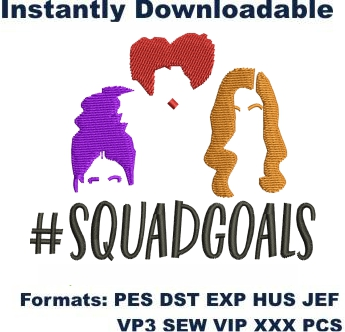 Squad Goals Embroidery Designs